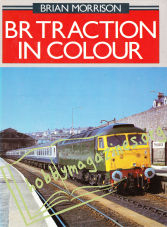 BR Traction In Colour Volume 1