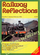 Railway Reflections Issue 02 - January/February 1981