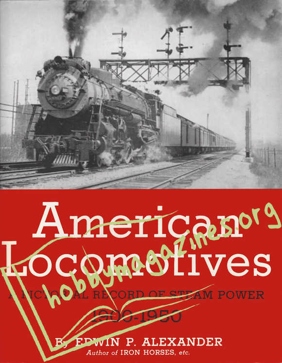 American Locomotives. A Pictorial Record of Steam Power 1900-1950