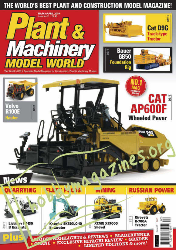 Plant & Machinery Model World Issue 31 March/April 2019