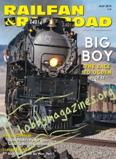Railfan & Railroad - July 2019