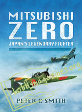 Mitsubishi Zero. Japan's Legendary Fighter