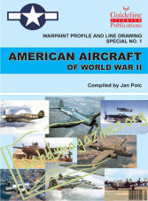 Warpaint Profile and Line Drawing Special No.1 - American Aircraft of World War II