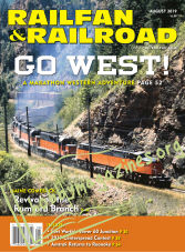 Railfan & Railroad - August 2019