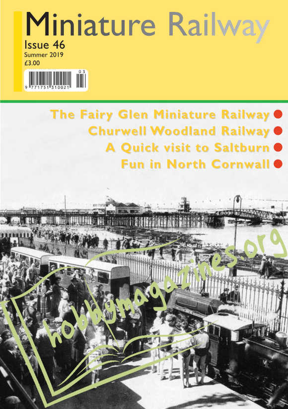 Miniature Railway Issue 46 - Summer 2019