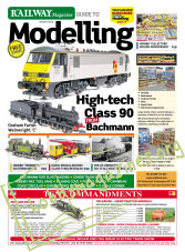 The Railway Magazine Guide to Modelling - August 2019