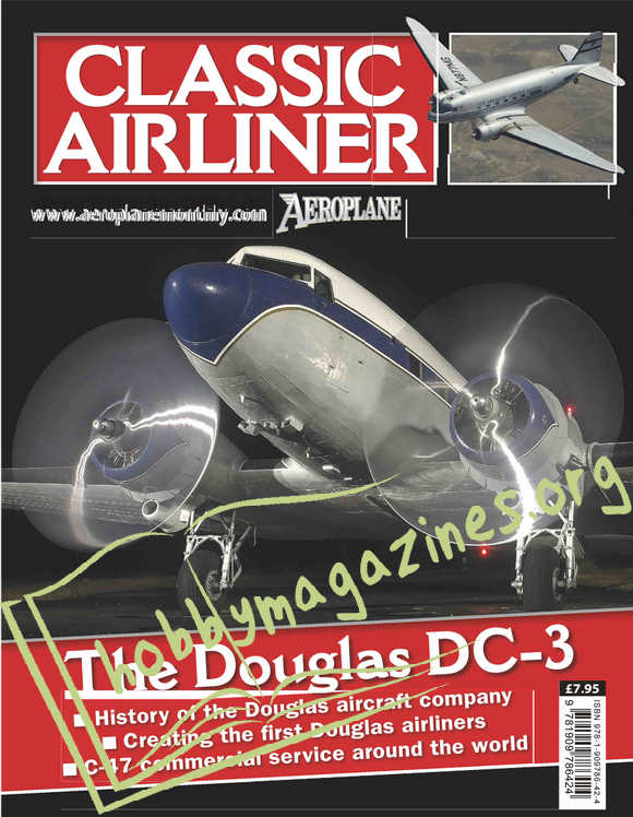 Classic Airliner Issue 6 - The Douglas DC-3