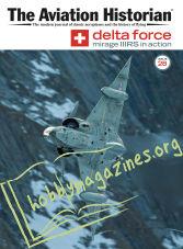 The Aviation Historian Magazine Issue 28