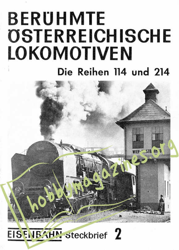 Eisenbahn Steckbrief 2 - Berühmte Österreichische Lokomotiven.Die Reihen 114 und 2014