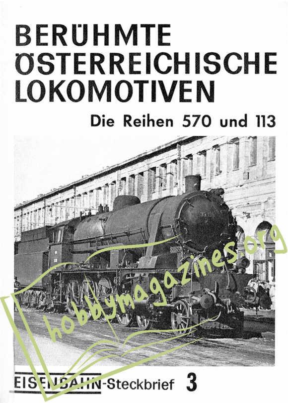 Eisenbahn Steckbrief 3 - Berühmte Österreichische Lokomotiven.Die Reihen 570 und 113