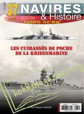 Navires & Historie HS 37 - Les Cuirassés de Poche de La Kriegsmarine