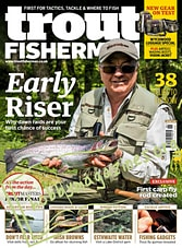 Trout Fisherman Issue 526, 2019