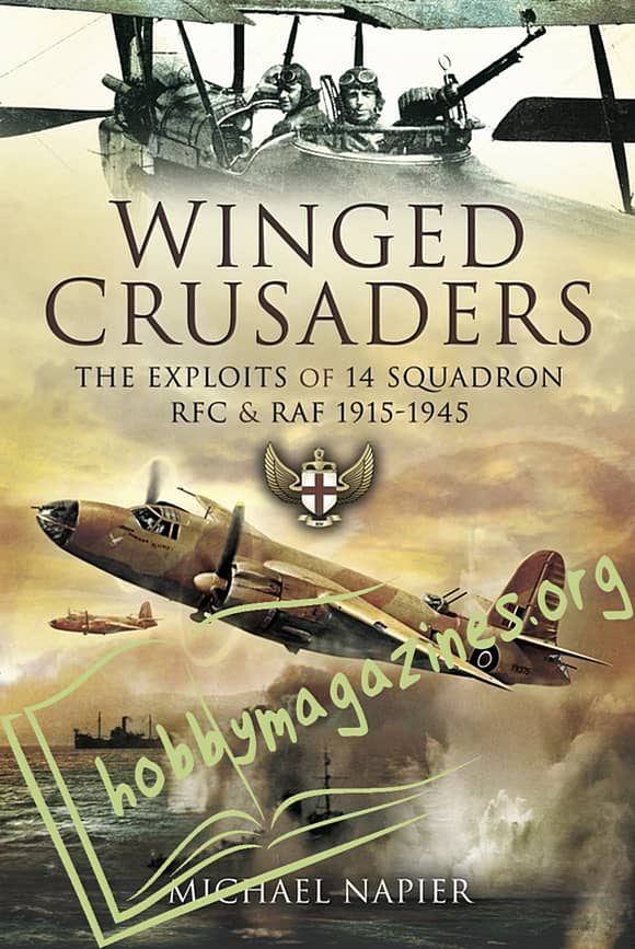 Winged Crusaders. The Exploits of 14 Squadron RFC & RAF 1915-45 (ePub)