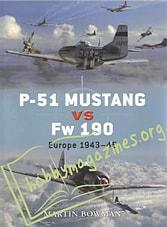 P-51 MUSTANG vs Fw 190. Europe 1943-45