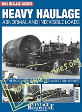 Road Haulage Archive No. 8 Heavy Haulage
