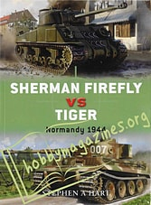 Sherman Firefly vs Tiger. Normandy 1944