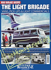 Road Haulage Archive Issue 13 The Light Brigade
