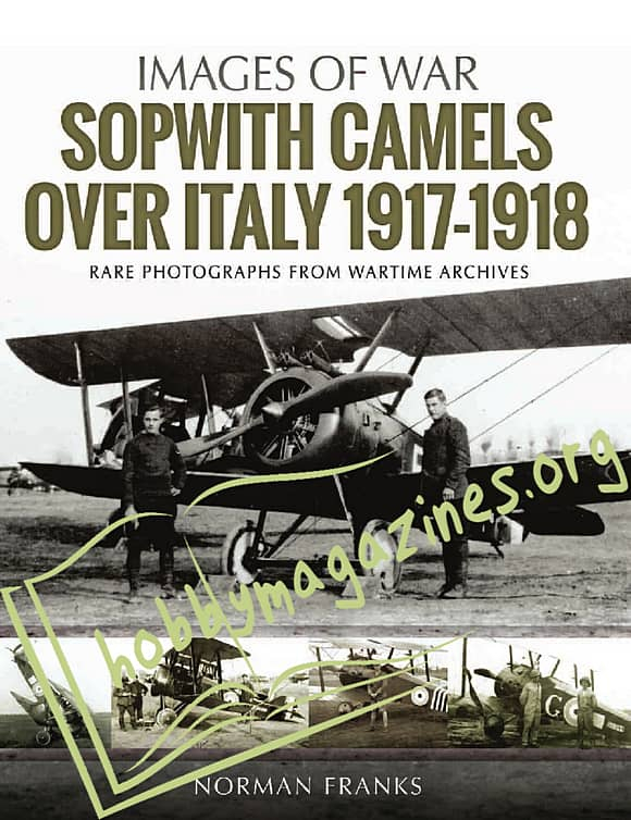 Images Of War - Sopwith Camels Over Italy 1917–1918