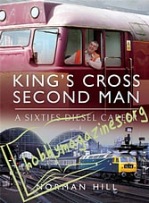 King's Cross Second Man: A Sixties Diesel Career kkrossma