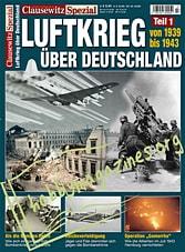 Clausewitz Spezial - Luftkrieg 1939-1943 uber Deutschland Teil 1: 1939-1943