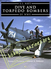 U.S. NAVY Dive and Torpedo Bombers of WW II