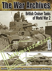 The War Archives - British Cruiser Tanks of World War 2