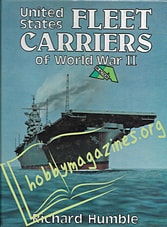 United States Fleet Carriers of World War II In Action