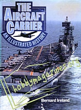 The Aircraft Carrier.An Illustrated History