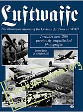 Luftwaffe.The illustrted history of the German Air Force in WWII