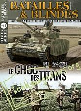 Batailles & Blindes Hors Serie 41 - Le Choc des Titans
