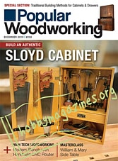 Popular Woodworking - December 2019