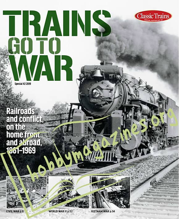 Classic Trains Special - Trains Go To War