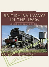 British Railways in the 1960s: London Midland Region
