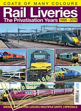 Rail Liveries Volume 2 - The Privatisation Years 1969-1919