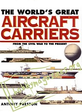 The World's Great Aircraft Carriers