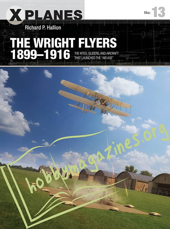 X-Planes: The Wright Flyers 1899-1916