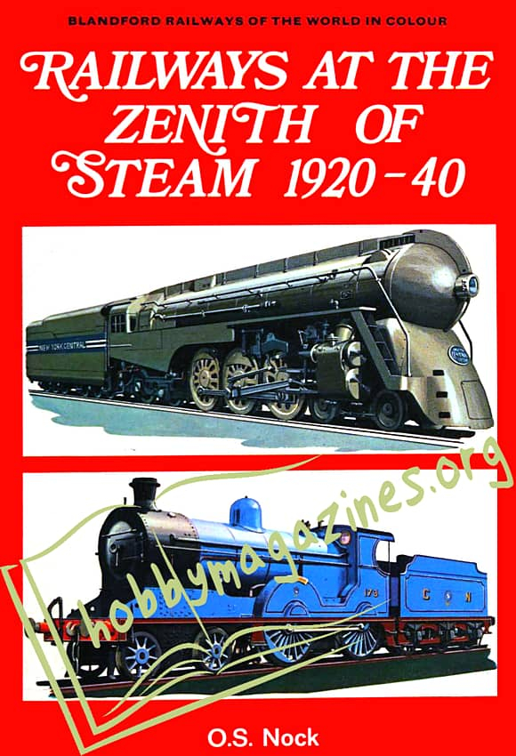 Railways at the Zenith of Steam 1920-40