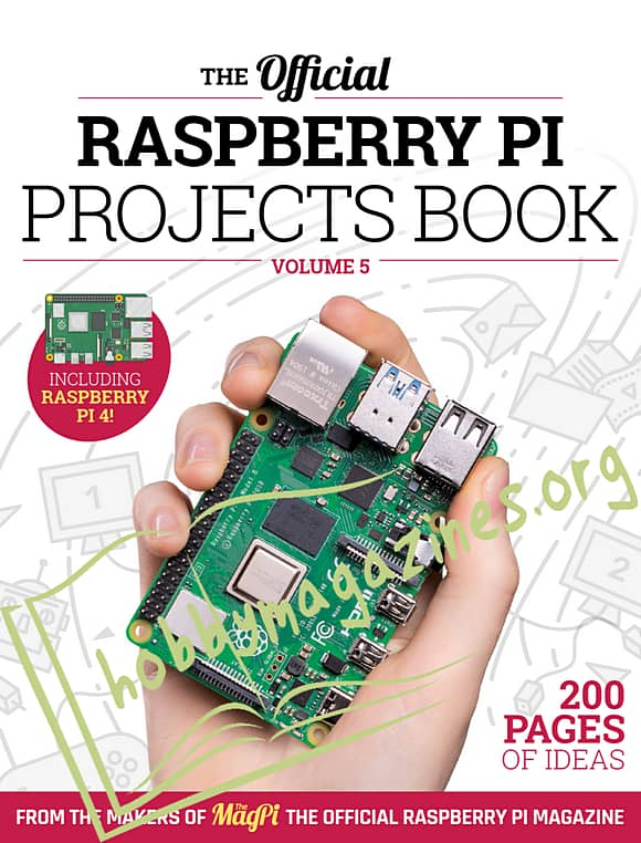 The Official Raspberry Pi Projects Book Vol.5