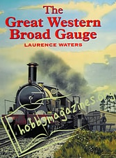 The Great Western Broad Gauge