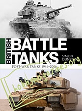 British Battle Tanks: Post-war Tanks 1946-2016
