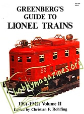Greenberg's Guide to Lionel Trains, 1901-1942: Volume II