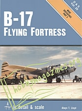 In Detail & Scale - B-17 Flying Fortress Part 3