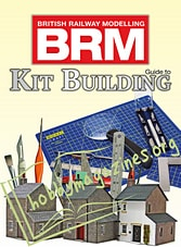 British Railway Modelling Special -  Guide to Kit Building