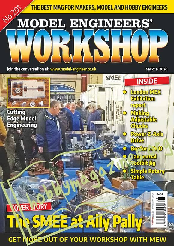 Model Engineers' Workshop 291 - March 2020