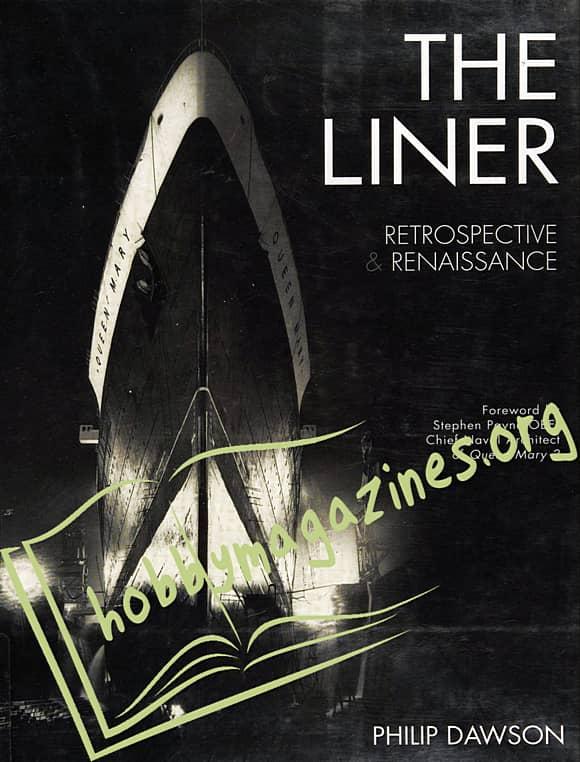 The Liner.Retrospective & Renaissance