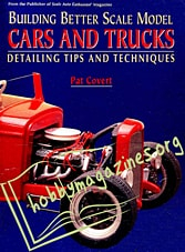 Building Better Scale Model Cars and Trucks