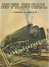 Au Fil Du Rail I - L'organisation des Chemins de Fer