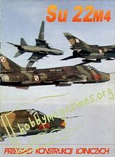 Przeglad Konstrukcji Lotniczych 01: Su 22m4