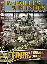 Batailles & Blindes Hors Serie 42 - Finir La Guerre A L'ouest