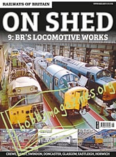 On Shed 9: BR's Locomotive Works